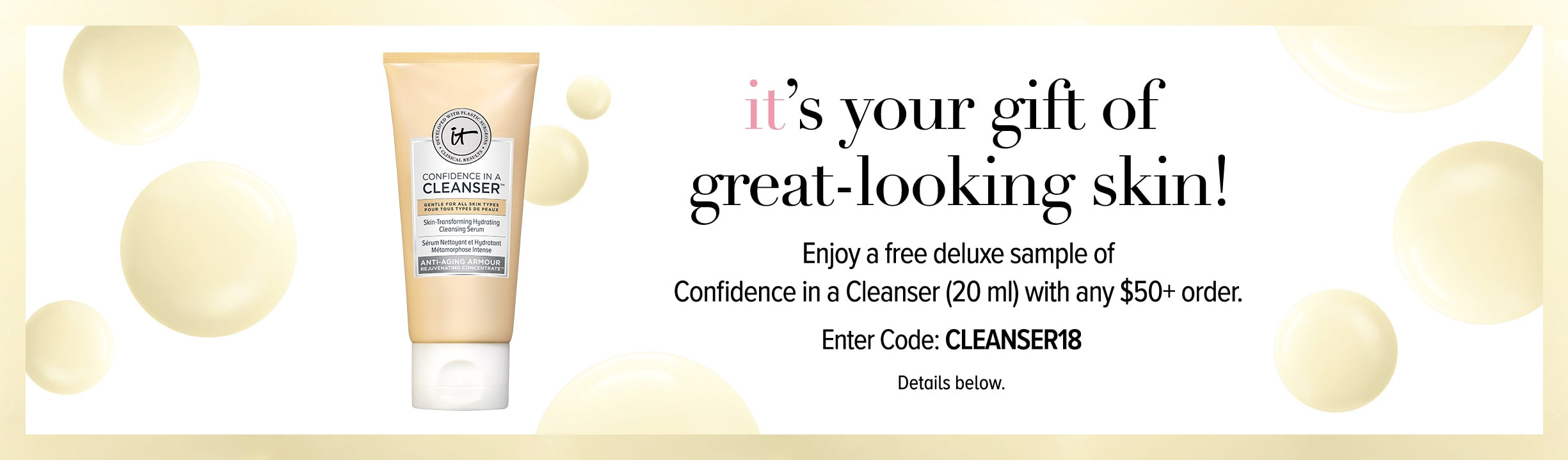 Confidence in a Cleanser GWP