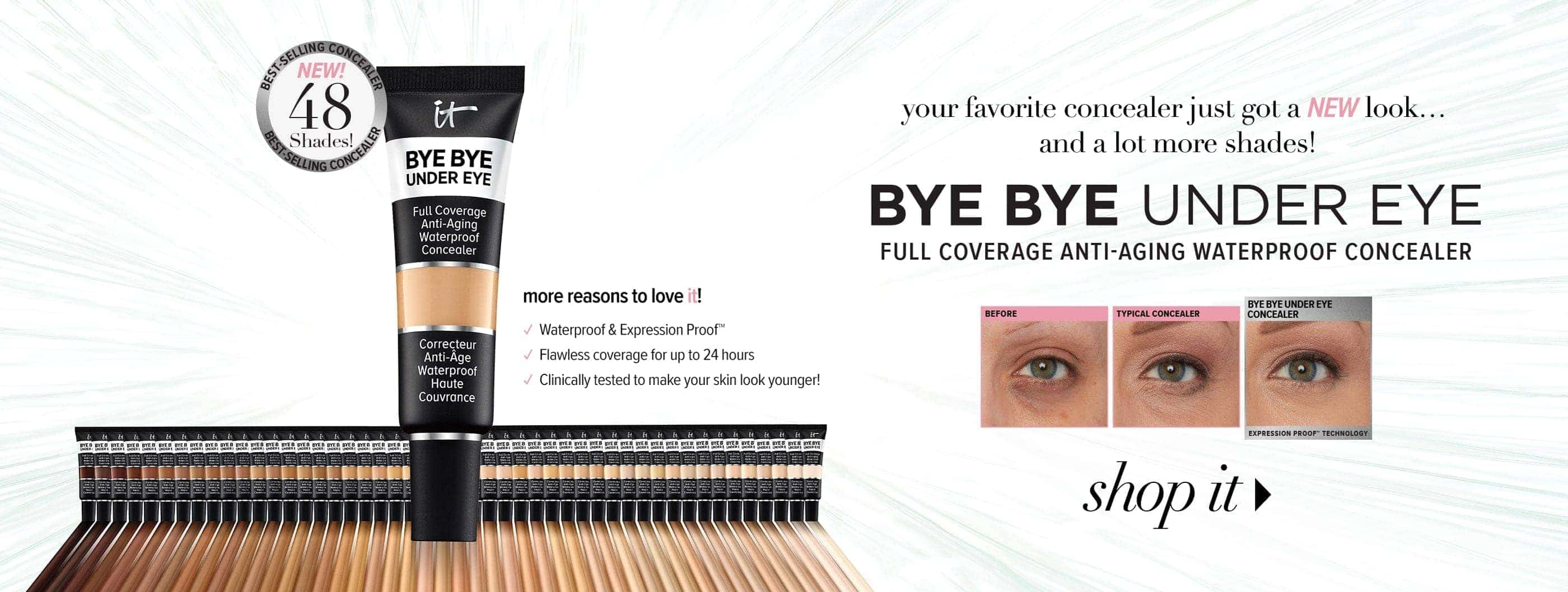 Bye Bye Under Eye - Now in 48 Shades